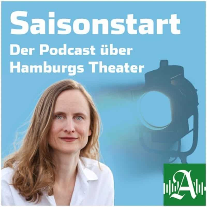Saisonstart – Der Theaterpodcast vom Hamburger Abendblatt