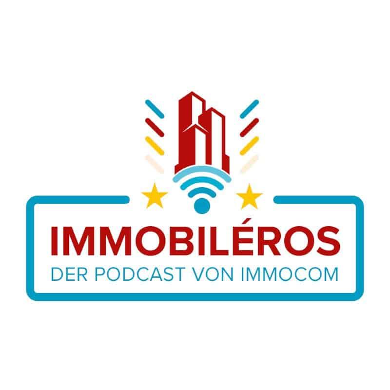 Immobiléros – Der IMMOCOM Podcast