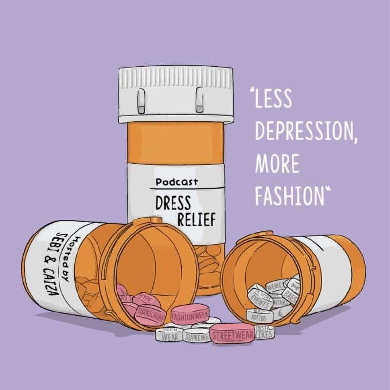 Dress Relief –Der Streetwear Podcast