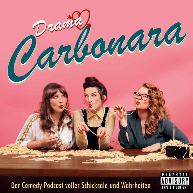 Drama Carbonara – Der Comedy-Podcast voller Wahrheiten & Schicksale