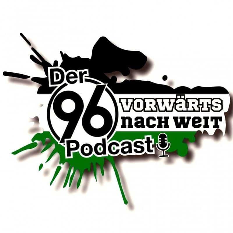 Vorwärts nach weit – Der Hannover 96 Podcast