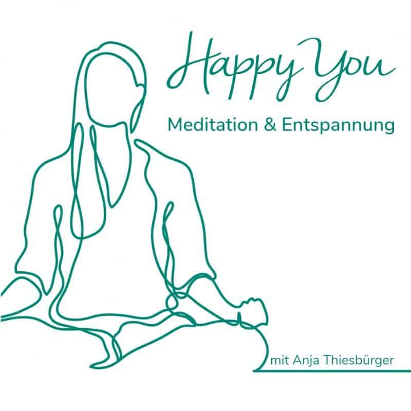 Happy You   Meditation und Entspannung