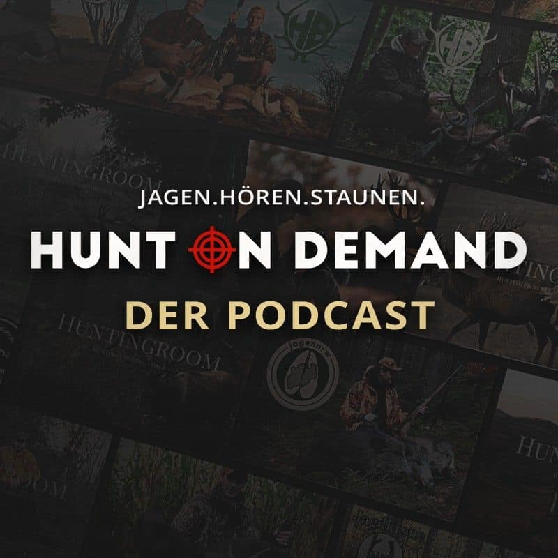 Jagen. Hören. Staunen. Hunt on Demand – Der Podcast