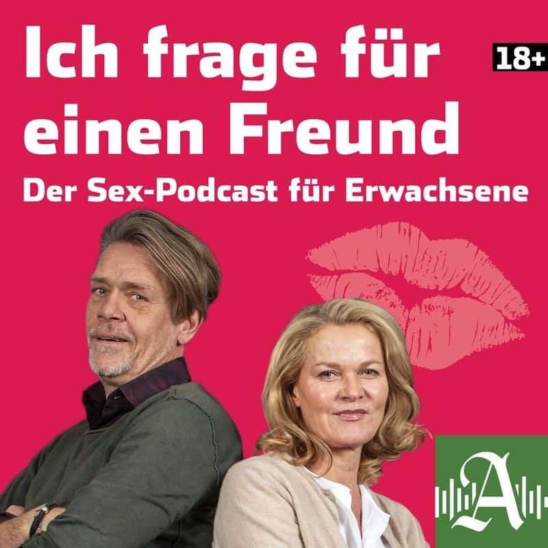 Ich frage für einen Freund – Der Sex-Podcast für Erwachsene