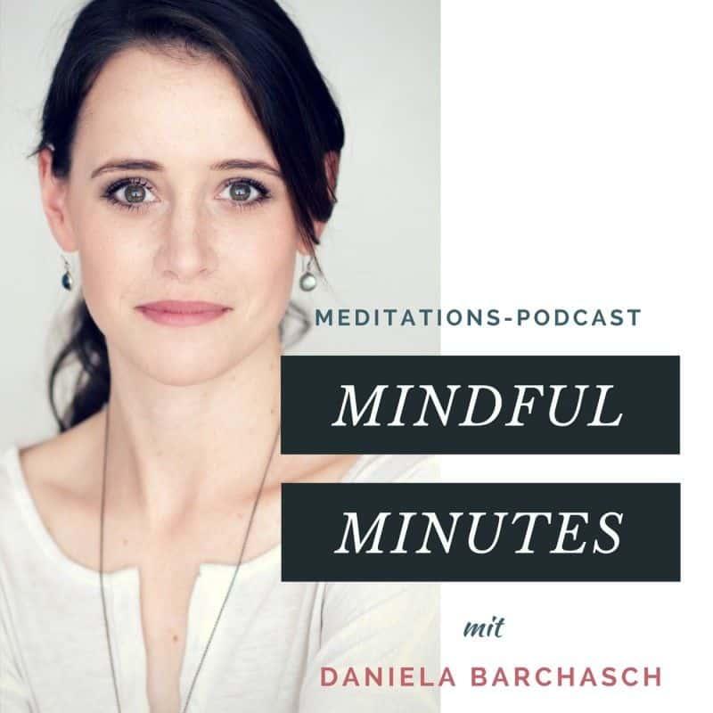 Mindful Minutes – In wenigen Minuten bei dir