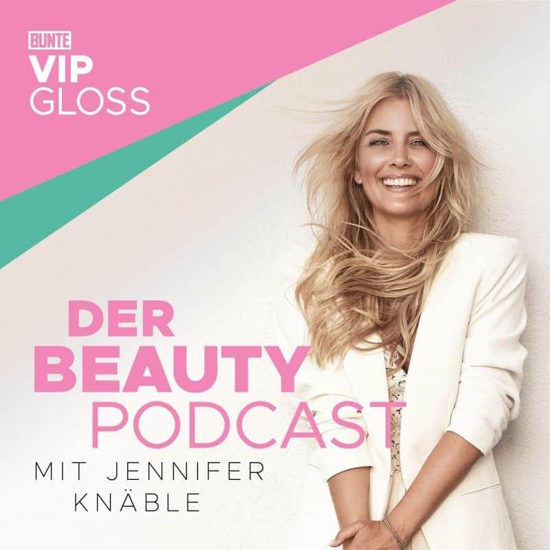 BUNTE VIP Gloss – Der Beauty Podcast