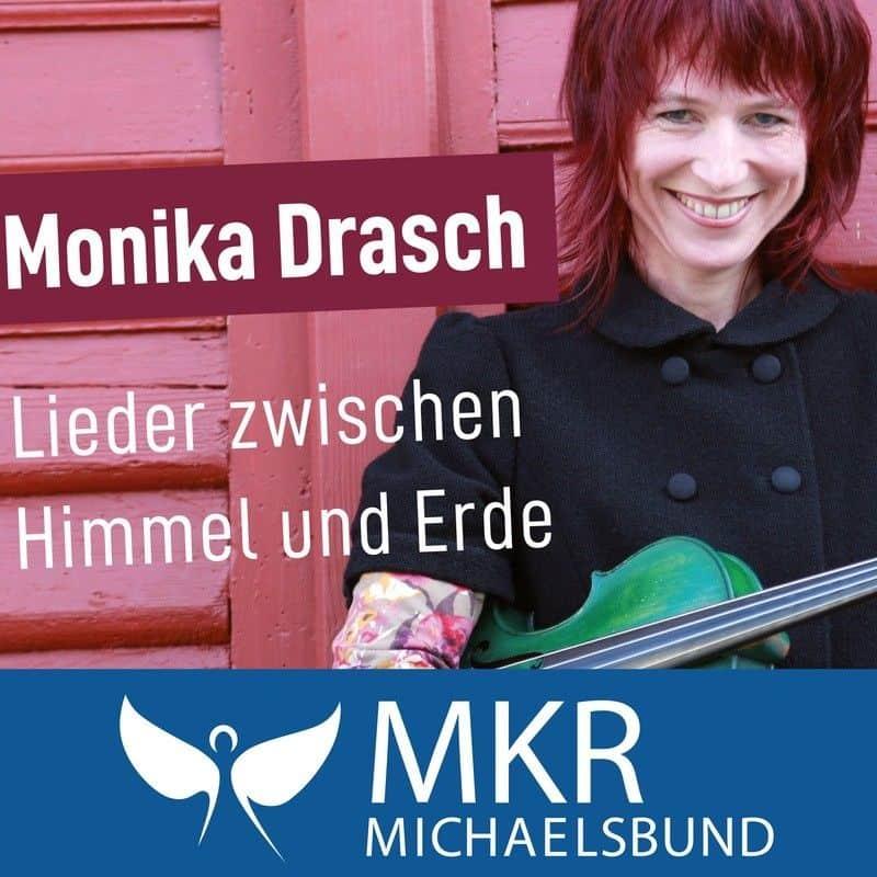 Monika Drasch – Lieder zwischen Himmel und Erde
