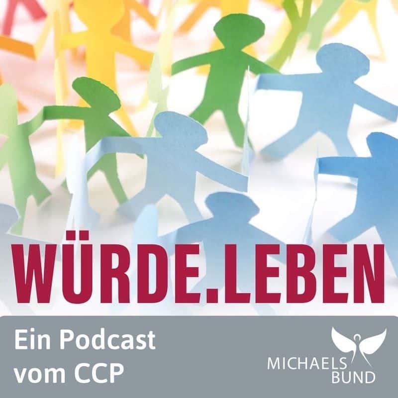 Würde.Leben – Der Podcast vom Kinderschutzzentrum CCP