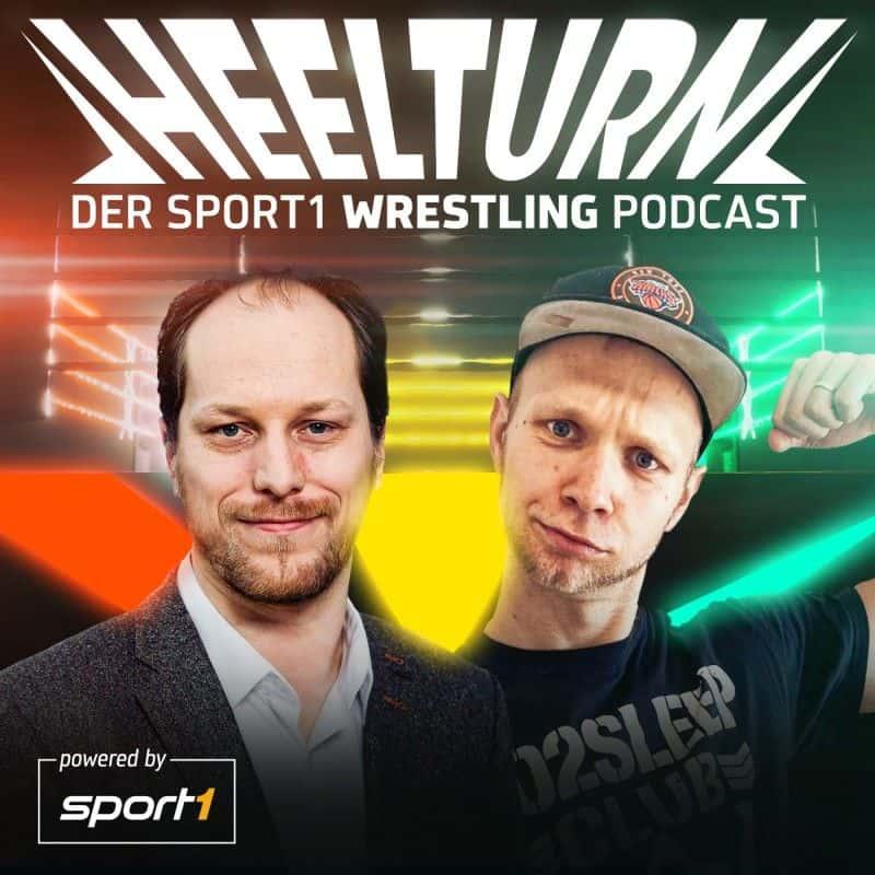 Heelturn – Der SPORT1 Wrestling Podcast
