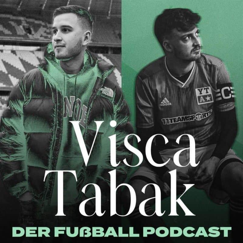 ViscaTabak – der Fußballpodcast
