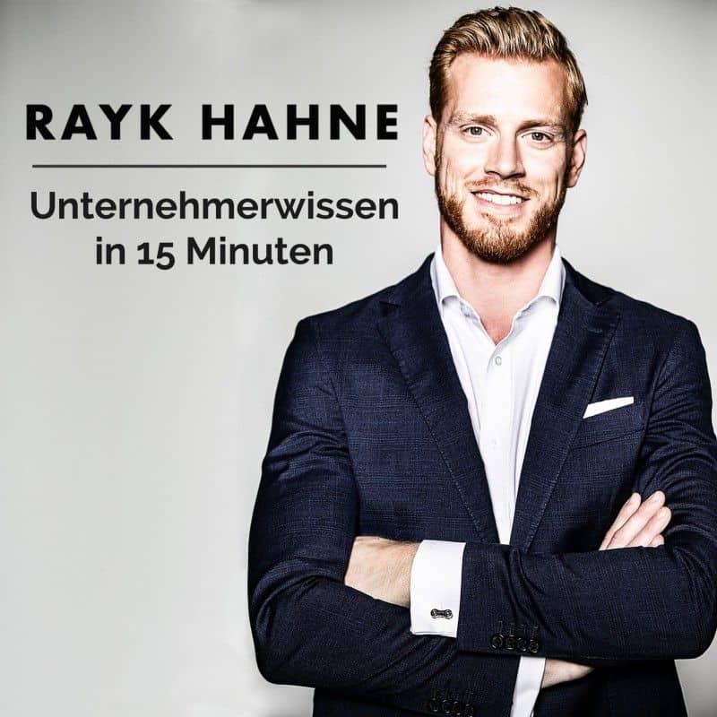 Unternehmerwissen in 15 Minuten – Mit Rayk Hahne