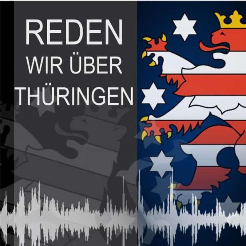 Reden wir über Thüringen