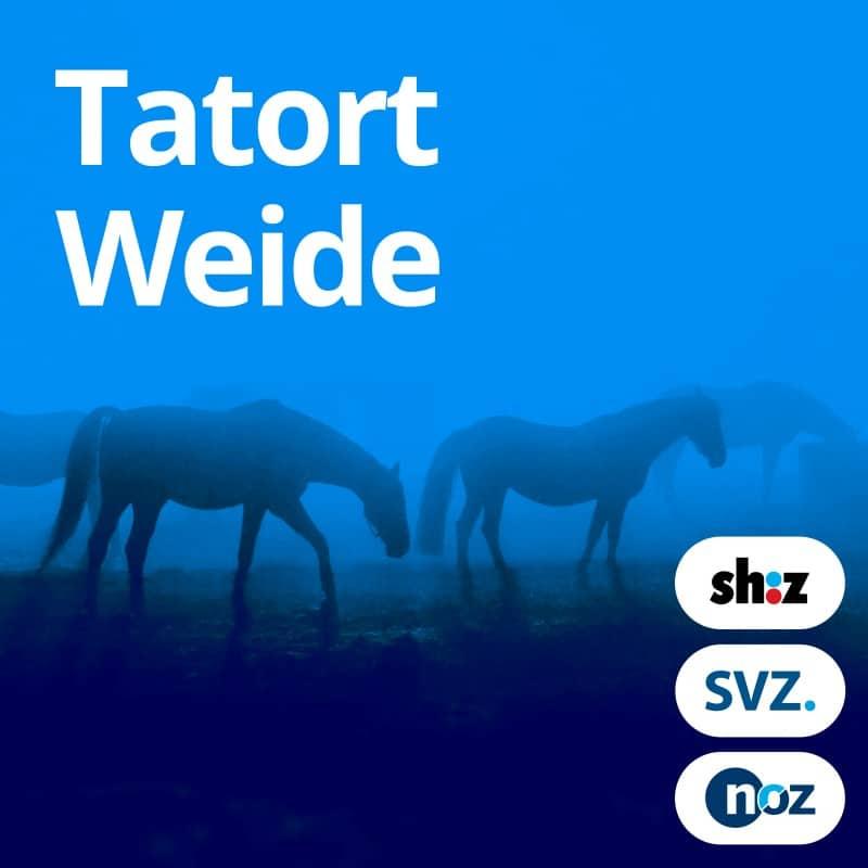 Tatort Weide