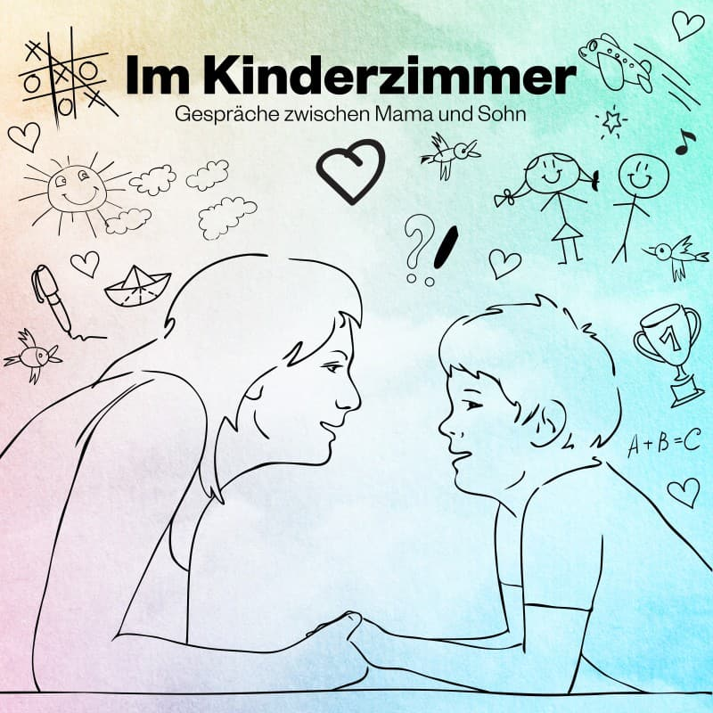 Im Kinderzimmer – Gespräche zwischen Mama und Sohn