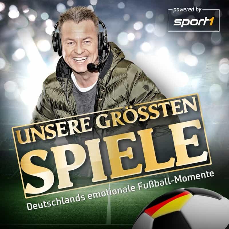 Unsere größten Spiele. Deutschlands emotionale Fußball-Momente